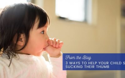 3 Ways To Help Your Child Stop Sucking Their Thumb