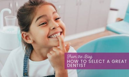 How to Select a Great Dentist
