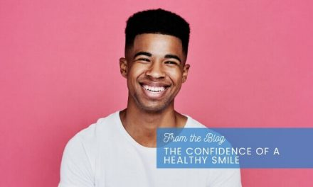 The Confidence of a Healthy Smile